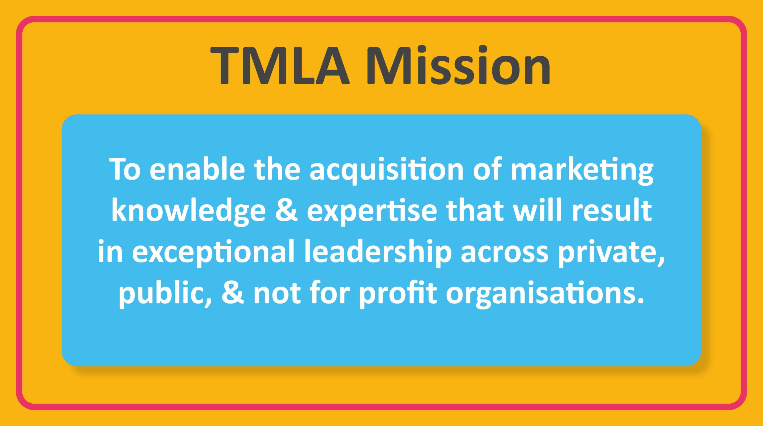TMLA Mission